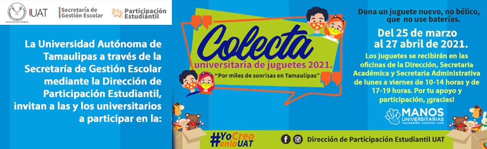 """Colecta Universitaria de Juguetes 2021: """"Por miles de sonrisas en Tamaulipas"""""""