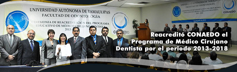 Reacredito CONAEDO el Programa de Medico Cirujano Dentista por el periodo 2013-2018