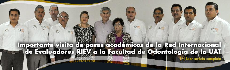 Importante visita de pares académicos de la Red Internacional de Evaluadores RIEV a la Facultad de Odontología de la UAT